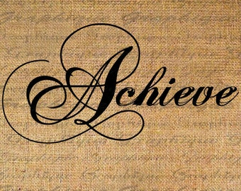 ACHIEVE Digital Collage Sheet Download Burlap Fabric Transfer TEXT Script Calligraphy Iron On Pillows Totes Tea Towels No. 4899