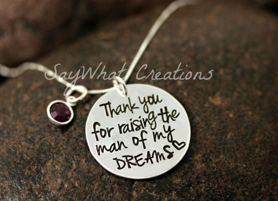 "Mother in Law Necklace ""Thank you for raising the man of my dreams"" hand stamped necklace"