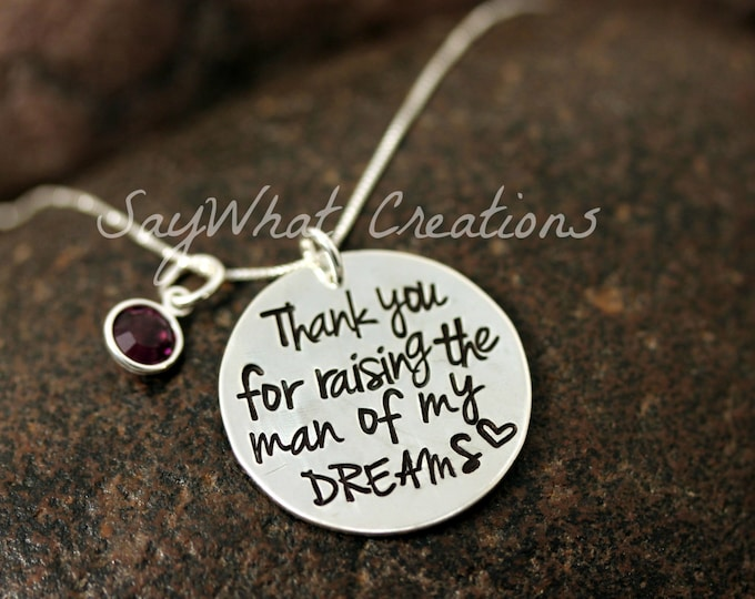 """Mother in Law Necklace """"Thank you for raising the man of my dreams"""" hand stamped necklace"""