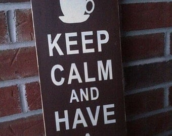 Keep Calm & Have a Tim's wooden sign by Dressingroom5