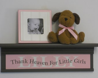 "Thank Heaven For Little Girls - Light Pink Quote, Personalized with LILLY - 24"" Chocolate Brown Shelf, Custom Sign Baby Nursery Decor"