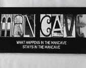 Alphabet Photography Letter Art MANCAVE Black 10x20 Framed