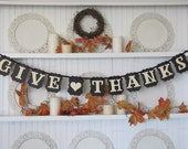 GIVE THANKS Banner for the Thanksgiving Season, Thanksgiving Decor, Fall decorations, Autumn decor