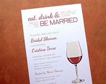 Bridal Shower Invitations, Eat Drink & Be Married, Wedding Shower Invitations, Wine Theme, 10-Count