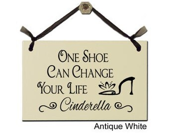 One Shoe Can Change Your Life - Cinderella