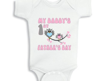 My Daddys First Fathers Day with Owls baby bodysuit for Girls