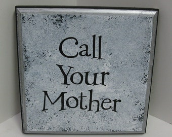 Call Your Mother- New- coloration