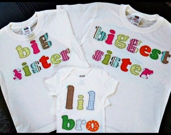 Biggest sister t shirt big sister t shirt and a lil bro or lil sis onesie