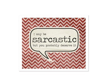 Typography Poster Sarcastic Snarky Word Bubble Art Print Red White Gray Chevron Digital Art