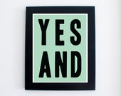 Yes And 8x10 Instant Download Printable Digital Art Print Improv Comedy