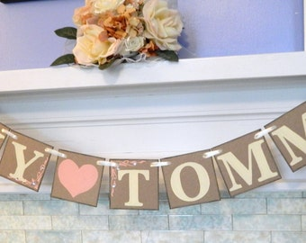 Wedding Banner / Couples Name Banner / Engagement Photo Prop / Wedding Garlands / Anniversary Decorations / Custom Colors