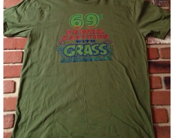 """Bizzare Vintage 1970s """"69% Fewer with Grass"""" Transfer on Brand New Cotton Tee"""