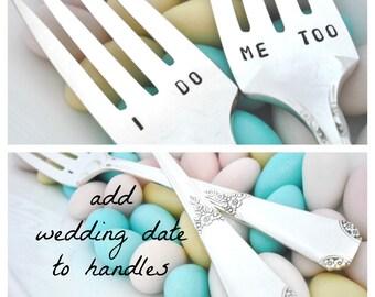I DO ME TOO Forks  - Wedding Cake  Forks - Hand Stamped Forks - Rio 1930
