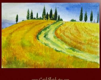 Beautiful Toscana 9 x 6 - ORIGINAL Watercolor - gift - Italy - landscape