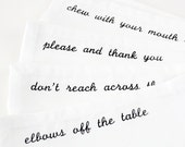 Napkins Etiquette or Manners set of 12 black screen printed napkins