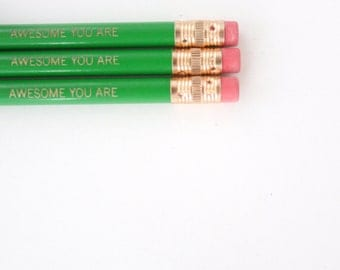 awesome you are. Three 3 pencils green. back to school supplies