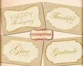 Thanksgiving Tag party supplies, Give Thanks, digital tag printable, instant download, great Thanksgiving party decor.