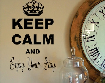 KEEP CALM and Enjoy Your Stay Wall Decal FREE Shipping
