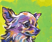 """long haired Chihuahua portrait modern Dog art print of pop dog art painting bright colors 8.5x11"""" LEA"""