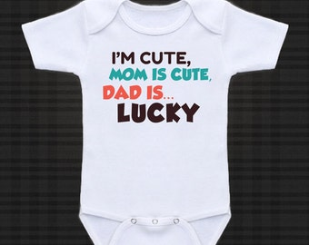 Dad is Lucky.. - cute funny baby one piece, Infant Tee, Toddler T-Shirts baby gift under 20