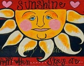 YOU are MY SUNSHINE decorative sign original  113/4in.x 45inches ready to hang in your favorite spot