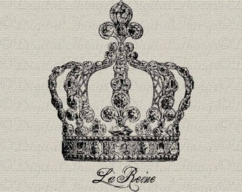 French Crown Fleur de Lis The Queen Reine Wall Decor Art Printable Digital Download for Iron on Transfer Fabric Pillow Tea Towel DT717