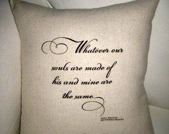 Emily Bronte Wuthering Heights Pillow, Shabby Chic Cushion, Home Decor, Soul, Valentine's Gift, Proposal, Love, Wedding