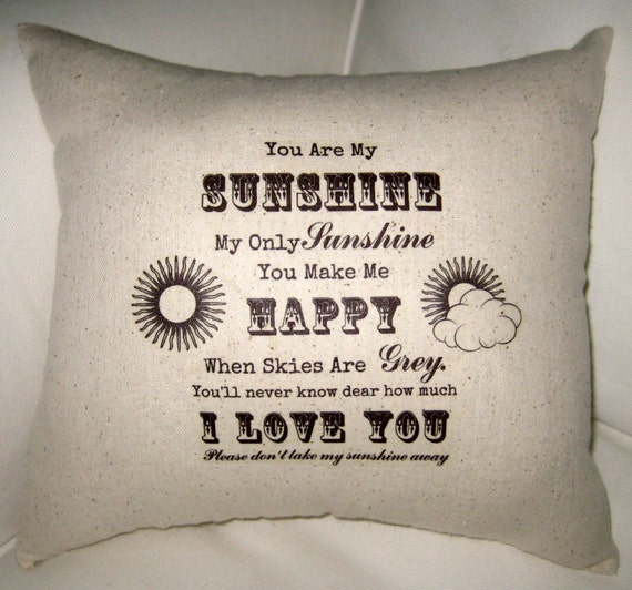 You Are My Sunshine Pillow, Baby Room Typography Cushion Shower Gift, Modern, Shabby Chic, Ivory Affordable Home Decor, Words, Song