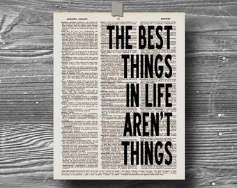 book page dictionary art print poster the best things in life aren't things quote typography vintage decor inspirational motivational