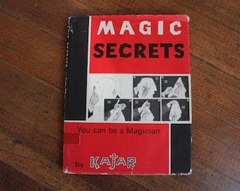 Vintage Book - Magic Secrets by Kajar (1966)