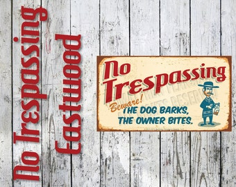 Clint Eastwood Edition - Funny NO TRESPASSING SIGN, Faux Rust Appearance, Brand New: Durable, Waterproof, Ready to Hang, Outdoor Metal Sign