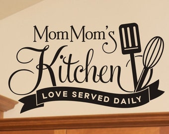 Mom Moms Kitchen Love Served Daily wall decal with spatula and whisk kitchen or dining room wall decor