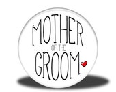 "Wedding Party Title - 1"" Button - Mother of the Groom"