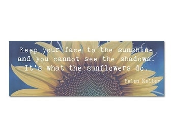 Photo Bookmark Helen Keller Sunflowers Quote -Inspirational Nature Photography Book Lover Book Club Under 5 Back to School Stocking Stuffer