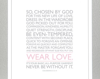 baby dedication gift - Colossians 3: 12-14 - Wear Love ( Gray and Pink )