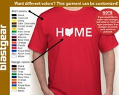 HOME Ohio (or any state) T-shirt — Any color/Any size - Adult S, M, L, XL, 2XL, 3XL, 4XL, 5XL  Youth S, M, L, XL