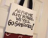 As for me and my house, we yell Go Gamecocks Canvas Door Hanger