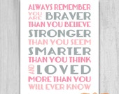 Printable Print Quote Always Remember You Are Braver Nursery Wall Art Printable File 8x10 Digital Download Purple Girls Room Pink and Gray