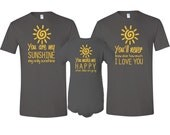 You Are My Sunshine Father , Mother T-Shirt & Son / Daughter Bodysuit Matching 3 Piece Set Father's Day Baby Shower Gift  for First Time Dad