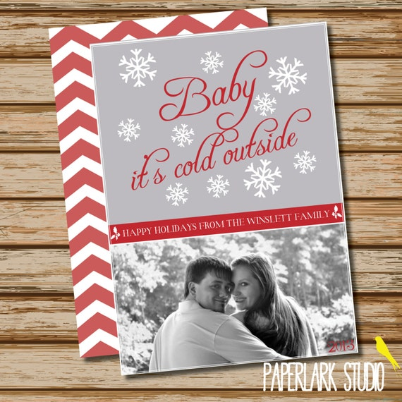 Baby It's Cold Outside /// Winter Snowflake /// Photo Greeting Card /// Digital File