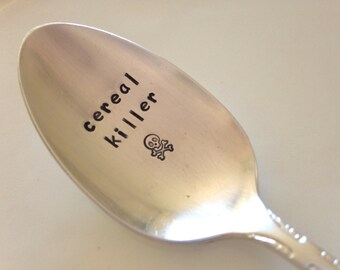 vintage recycled silverware hand stamped cereal spoon, cereal killer
