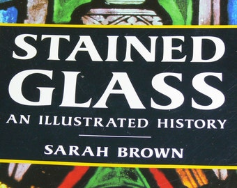 History of Stained Glass by Sarah Brown -  MG-008