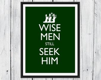 Christmas Print Wise Men still Seek Him