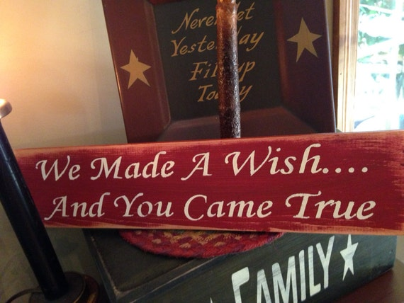 We Made A Wish And It Was You We Made: Items Similar To We Made A Wish And You Came True Wooden