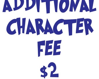 Additional Character Fee