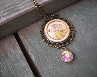 Dream Pendant Necklace/Boho/Cottage Chic/Mixed Metal