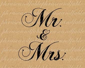 Mr & Mrs 266 Digital Download Love Yes Romance Marriage Wedding Graphic Wed Wedding Bridal Groom