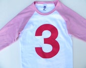 3 for 3rd  Birthday Pink and White Raglan with Fuchsia Number or Any Birthday Number on Birthday Shirt