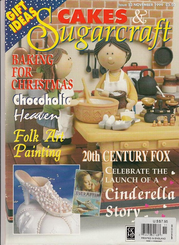 Cakes & Sugarcraft Magazine Issue 53 November 1999 Cake