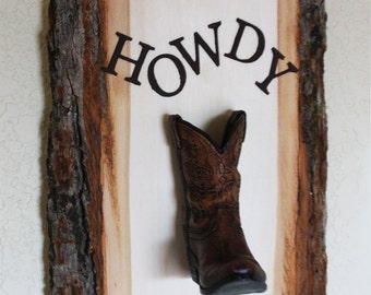 Howdy Cowboy Boot on Wood Bark Ornament, Western Desk Accessory, Home Decor, Welcome Sign